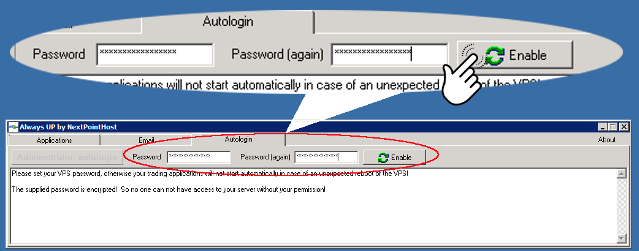 Enter forex vps passord into AlwaysUP Autologin
